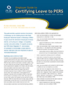 Employer Guide to Certifying Leave to PERS